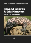 Beaded Lizards and Gila Monsters
