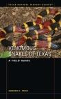 Venomous Snakes of Texas - A Field Guide
